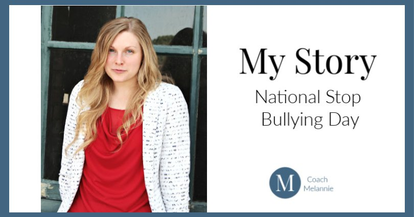 National Stop Bullying Day | My Story
