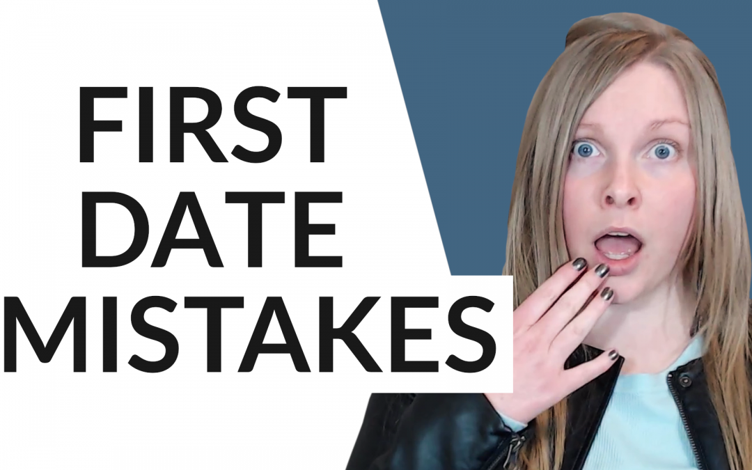 First Date Tips For Men: Biggest Mistakes to Avoid
