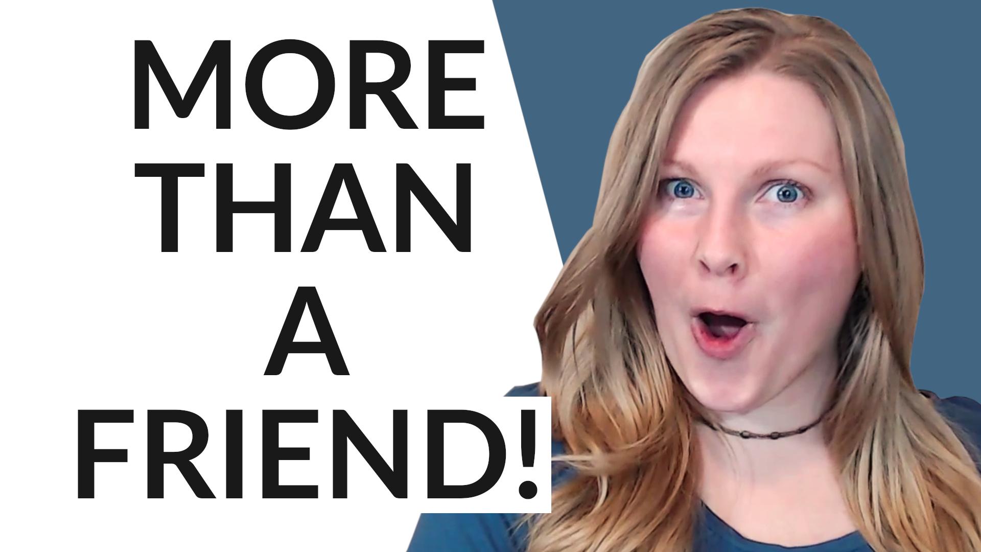 Signs She Likes You More Than a Friend | Coach Melannie