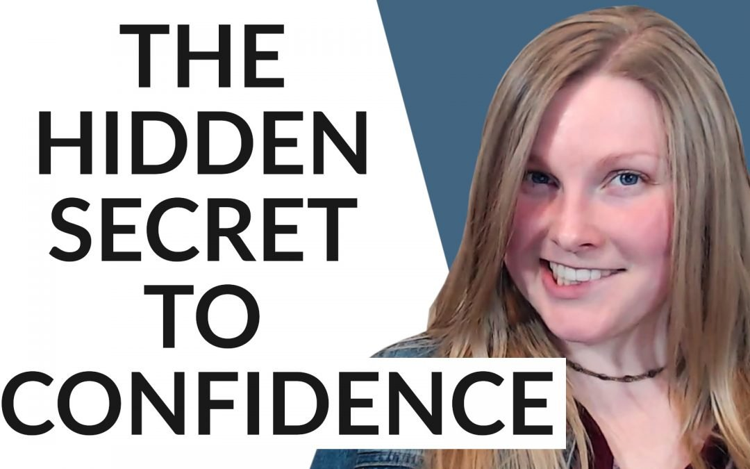 How to be Confident in Yourself (The Unknown Secret)