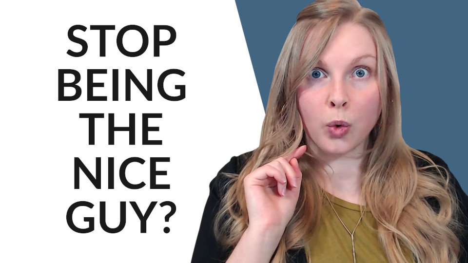 How to Stop Being The Nice Guy - 5 Tips to Use Now - Coach Melannie Christian Dating