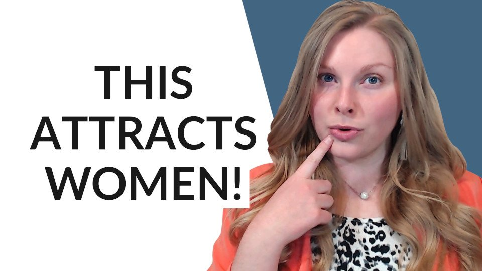 7 Behaviors That Make You Extremely Attractive To Women - How to Be Attractive to Girls - Coach Melannie