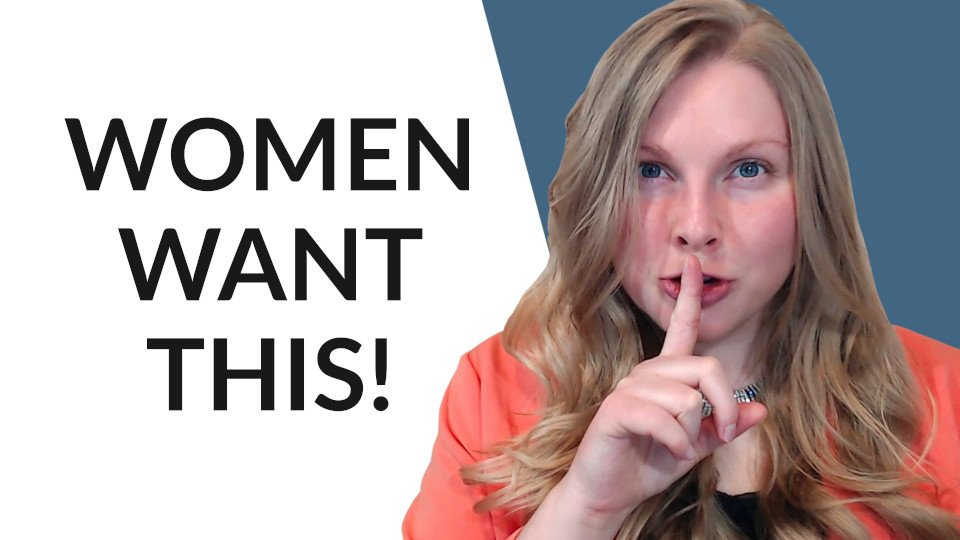 What Women Want In A Man (The Truth Will Shock You!)