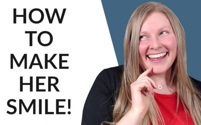 How To Make A Girl Smile – Quick And Easy Tips!