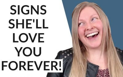Top Signs She's A Keeper (Never Let This Woman Go)!