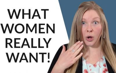 What Women Want In A Man – Biggest Lies Exposed!