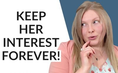 How To Keep Her Interested (3 Secrets To Success!)