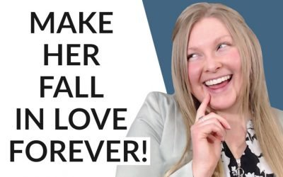 How To Make Her Fall In Love With You!